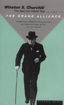 The Grand Alliance By Churchill, Winston, Sir